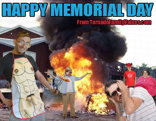TORNADO FAMILY VALUES MEMORIAL DAY