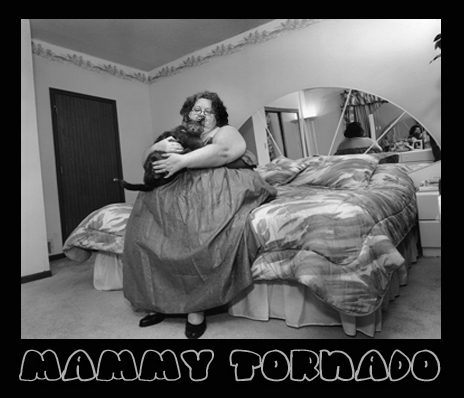 Mammy Tornado