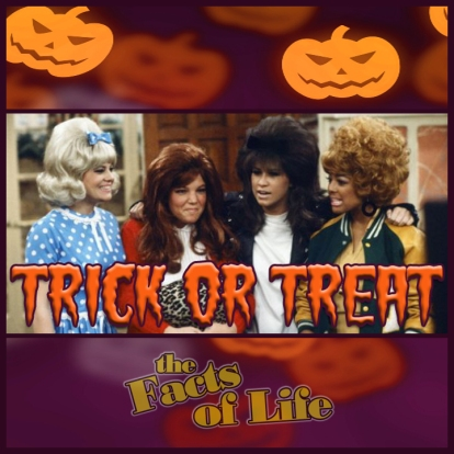 trick or treat facts of life girls