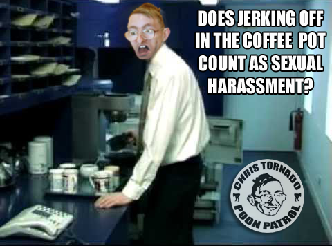 coffee pot sexual harassment chris tornado