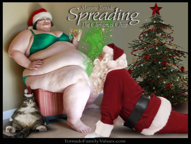 Spreading Christmas Cheer Mammy Tornado Fupa