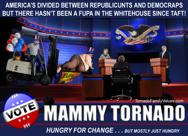 MAMMY TORNADO FOR PRESIDENT 2016 FUPA PARTY HUNGRY
