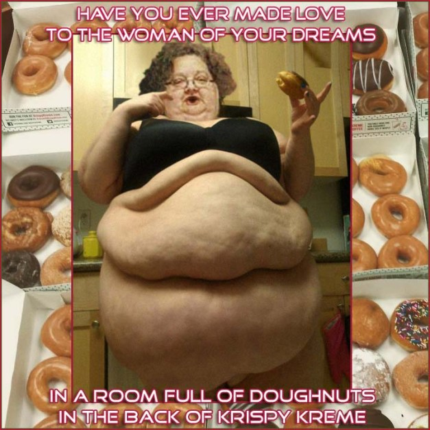krispy kreme woman of your dreams mammy tornado fupa gunt donut