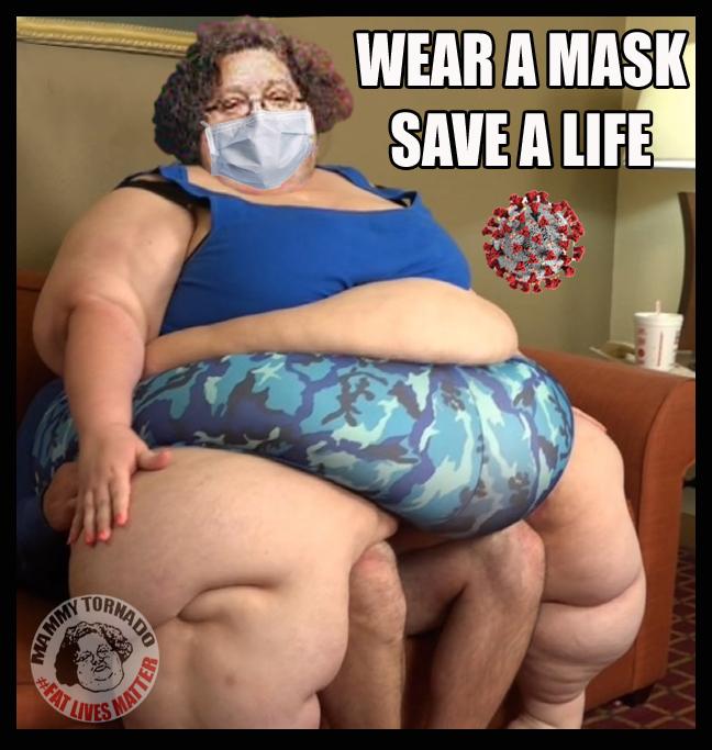 MASK WEAR A MASK SAVE A LIFE MAMMY TORNADO FUPA CORONAVIRUS COVID